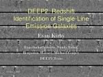 DEEP2: Redshift Identification of Single-Line Emission Galaxies