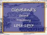 Cleveland's Second  Presidency  1893-1897