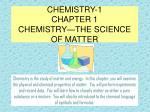 CHEMISTRY-1 CHAPTER 1 CHEMISTRY—THE SCIENCE OF MATTER
