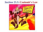 Section 23.3:  Coulomb's Law