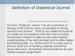 Definition of Dialectical Journal