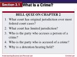 BELL QUIZ ON  CHAPTER 2 What court has original jurisdiction over most federal court cases?