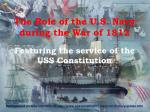 The Role of the U.S. Navy during the War of 1812