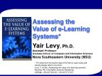 Assessing the  Value of e-Learning Systems*