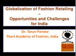 Globalization of Fashion Retailing – Opportunities and Challenges for India