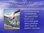 Empowered 2 Act Lesson 4: Setting Positive Dating Standards