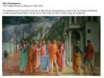 """Early Renaissance """"The Tribute Money"""" by Masaccio 1425-1428"""