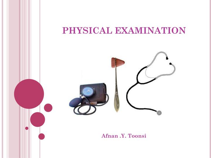physical examination n.