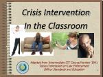 Crisis Intervention In the Classroom