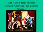 The Harlem Renaissance: African-American Pop. Culture Spreads