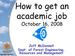 How to get an academic job October 16, 2008