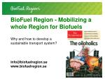 BioFuel Region -  Mobilizing a whole Region for Biofuels