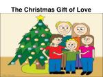 The Christmas Gift of Love