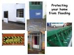 Protecting your home from flooding