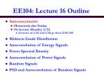 EE104: Lecture 16 Outline
