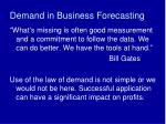 Demand in Business Forecasting