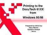 Printing to the DocuTech 61XX from Windows 95/98