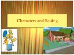Characters and Setting