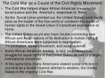 The Cold War as a Cause of the Civil Rights Movement