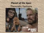 Planet of the Apes Theocratic Dystopia