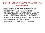 DEFINITION AND SCOPE ACCOUNTING STANDARDS.