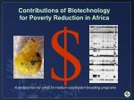 Contributions of Biotechnology for Poverty Reduction in Africa