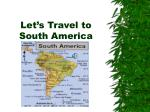 Let's Travel to South America