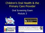 Children's Oral Health & the Primary Care Provider