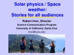 Solar physics / Space weather: Stories for all audiences