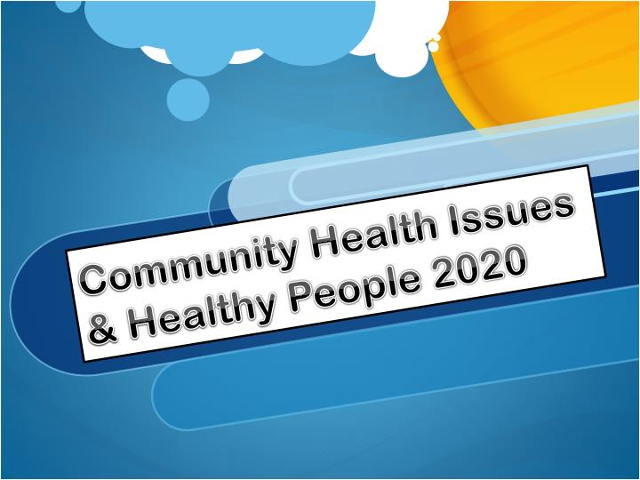 community health issues healthy people 2020 n.