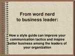 From word nerd to business leader: