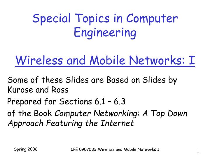 special topics in computer engineering wireless and mobile networks i n.