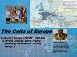 The Celts of Europe