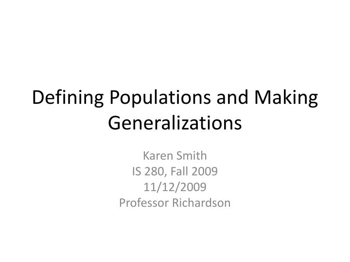 defining populations and making generalizations n.