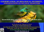 CONSERVATION  OF BIOLOGICAL DIVERSITY  : SOME RFLECTIONS  ON THE LEGAL  FRAMEWORK