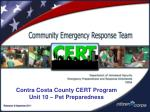 Contra Costa County CERT Program Unit 10 – Pet Preparedness