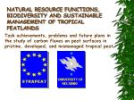 NATURAL RESOURCE FUNCTIONS, BIODIVERSITY AND SUSTAINABLE MANAGEMENT OF  T ROPICAL PEATLANDS