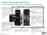 Power-Saving Back-UPS RS Product Design Benefits (230v, IEC320 & localized outlets)