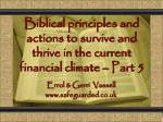 Biblical principles and actions to survive and thrive in the current financial climate – Part 5