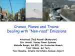 """Cranes, Planes and Trains: Dealing with """"Non-road"""" Emissions"""
