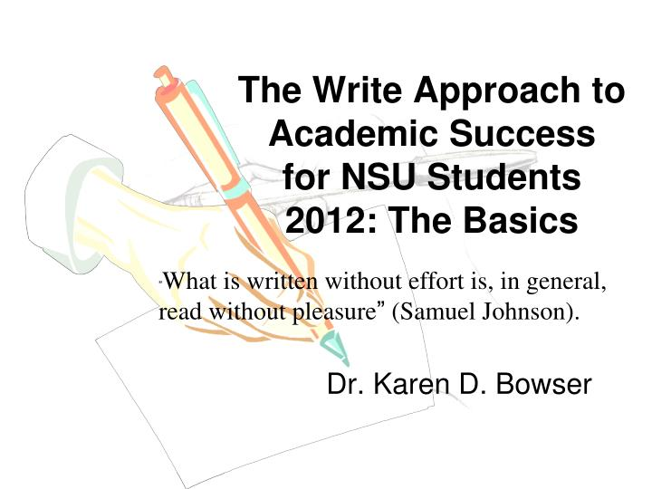 the write approach to academic success for nsu students 2012 the basics n.