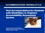 Test Accommodations for Students with Disabilities in Virginia's Accountability Assessment System