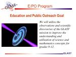 Education and Public Outreach Goal