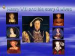 Henry VIII and his sorry 6 wives