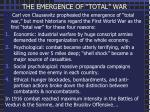 """THE EMERGENCE OF """"TOTAL"""" WAR"""