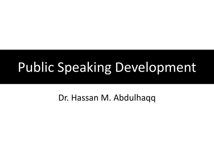 public speaking development n.