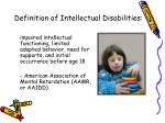 Definition of Intellectual Disabilities: