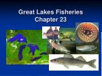 Great Lakes Fisheries Chapter 23