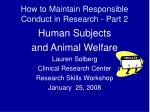 How to Maintain Responsible Conduct in Research - Part 2