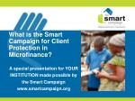 What is the Smart Campaign for Client Protection in Microfinance?